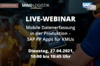 Mobile Datenerfassung in der Produktion mit SAP PP Apps