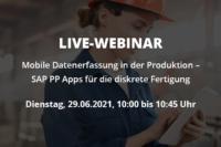 Live-Webinar: Mobile Datenerfassung in der diskreten Fertigung