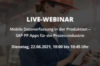 Live-Webinar: Mobile Datenerfassung in der Prozessindustrie