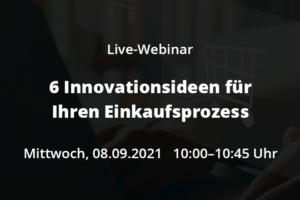 Live-Webinar 6 Innovationsideen für Ihren Einkaufsprozess